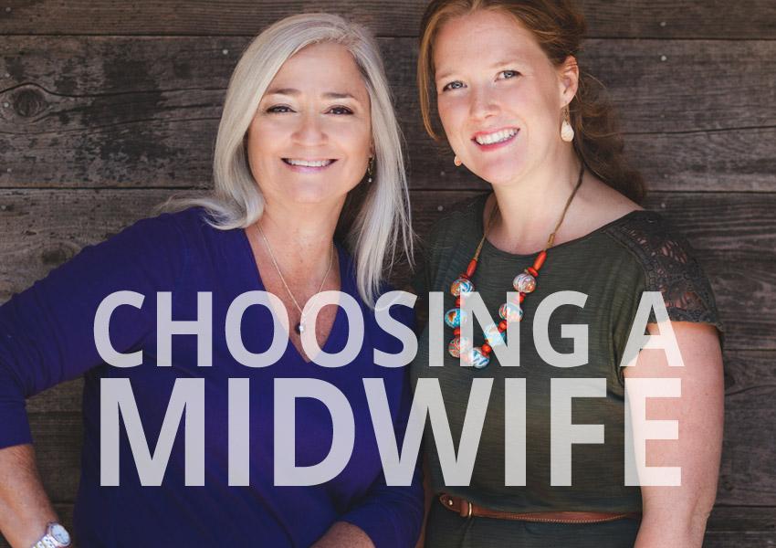 Choosing A Midwife